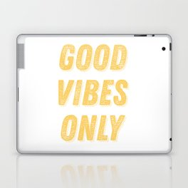 Good Vibes Only Bold Typography in Yellow Laptop & iPad Skin