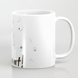 Dont Be A T Coffee Mug