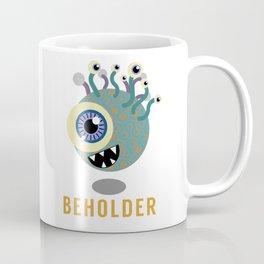 Beholder! Coffee Mug