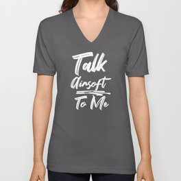 Talk Airsoft To Me Unisex V-Neck