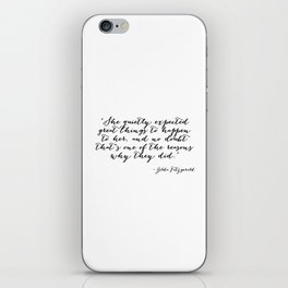She quietly expected great things iPhone Skin