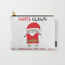 SANTA CLAWS is coming to town Carry-All Pouch