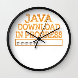 """""""Java Download In Progress"""" tee design made specially for technology and coffee lovers like you! Wall Clock"""