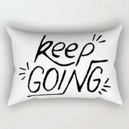 Keep going hand lettering in black and white. Motivation quote. Rectangular Pillow