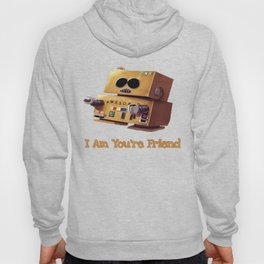 I Am You're Friend Hoody