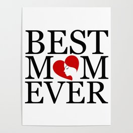 Best mom ever with face of a mother forming a heart- mothers day gifts for mom Poster