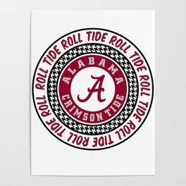 Alabama University Roll Tide Crimson Tide Poster