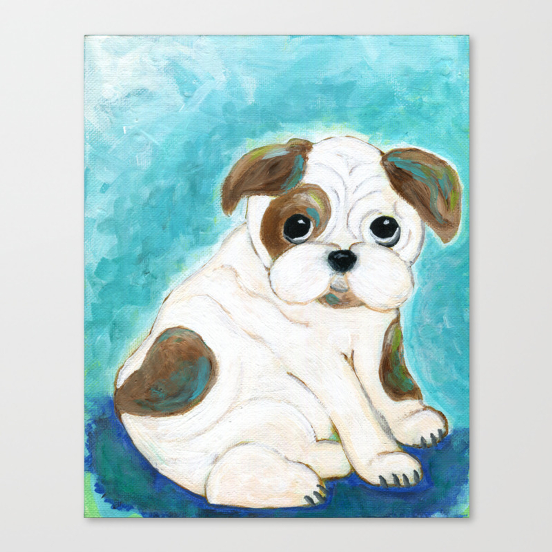 Bulldog Puppy Painting Dog Painting Kid S Room Decor Dog Lover Animal Art Canvas Print By Jilllambert Society6