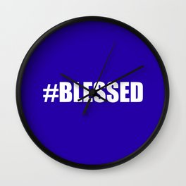 #BLESSED blue & white Wall Clock
