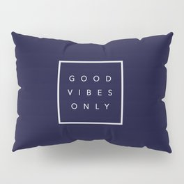 Good vibes only new shirt art vibe love cute hot 2018 style fashion sticker iphone cover case skin m Pillow Sham