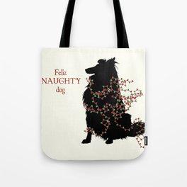 Feliz NAUGHTY Dog Tote Bag
