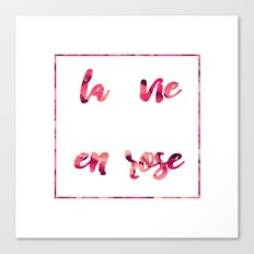 La vie en rose 2 Canvas Print