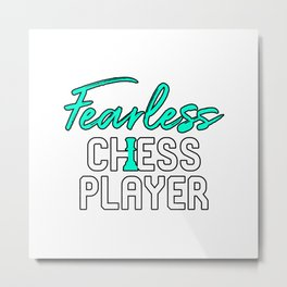 Fearless Chess Player Metal Print