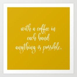 Coffee Quotes Art Print