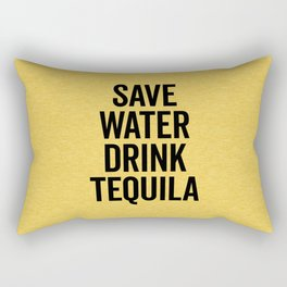Drink Tequila Funny Quote Rectangular Pillow