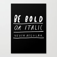 italy Canvas Prints featuring NEVER by WASTED RITA