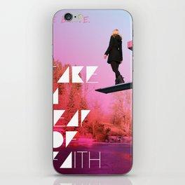 Take a leap of faith iPhone Skin