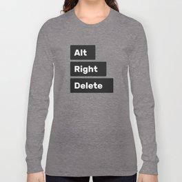 Alt Right Delete Shirts (Light) Long Sleeve T-shirt