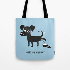 Must Be Monday, Dog Tote Bag