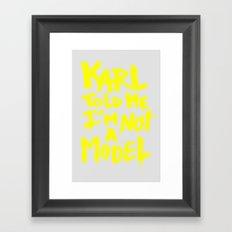 Karl told me // Summer 2014 edition // Framed Art Print