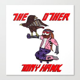 The Other Tony Hawk Canvas Print