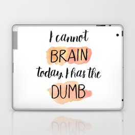 I Has The Dumb Laptop & iPad Skin