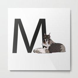 M is for Miniature Schnauzer Dog Metal Print