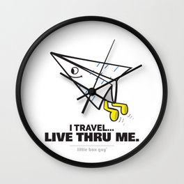 I Travel... Live Thru Me. Wall Clock
