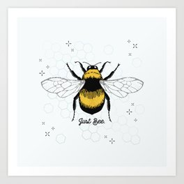 Just Bee. Art Print