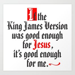 King James Version Art Print