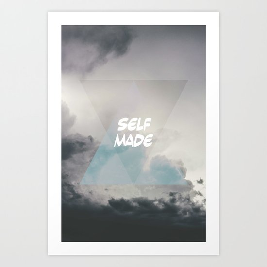 self made Art Print