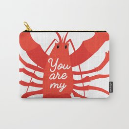 You are my lobster #love #iloveyou #lobster #cute #illustration #sea #seafood #orange #red Carry-All Pouch