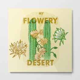 My Flowery Cactus Desert Metal Print