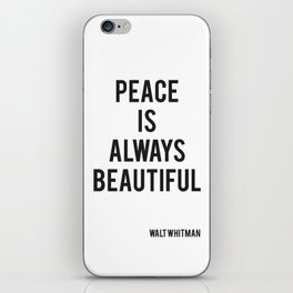 Walt Whitman - Peace Is Always Beautiful iPhone Skin