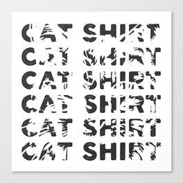 Cat Shirt Canvas Print