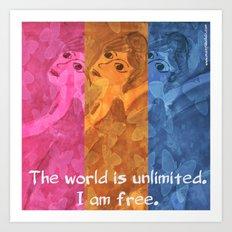 The world is umlimited. I am free... Art Print