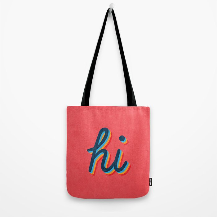 Hi - pink version Tote Bag