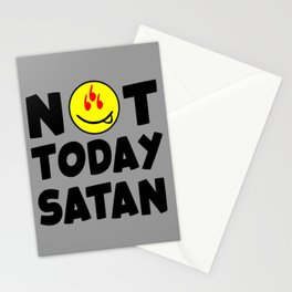 Not today Satan funny quote Stationery Cards