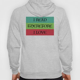 I READ THEREFORE I LOVE Hoody