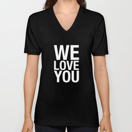 THE WE LOVE YOU PROJECT Unisex V-Neck