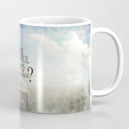 Most Beautiful Thing? Coffee Mug