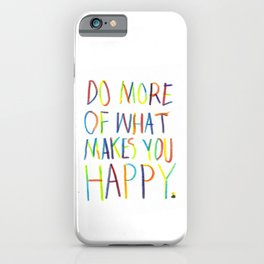 Positive Quote iPhone Case