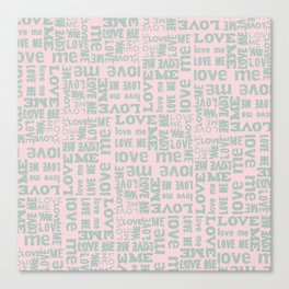 Valentine Love Me Typography Pattern-Mix & Match with Simplicty of life Canvas Print