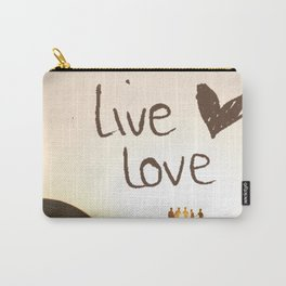 Live Love Carry-All Pouch
