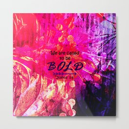 CALLED TO BE BOLD Floral Abstract Christian Typography Scripture Jesus God Hot Pink Purple Fuchsia Metal Print