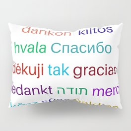 Thank you in different languages Pillow Sham