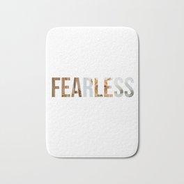 Fearless Motivation Design Bath Mat