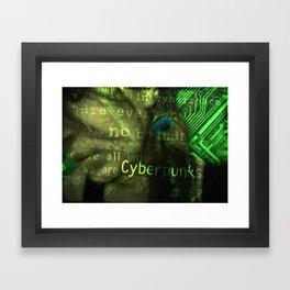 We live in cyberspace Framed Art Print