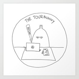 The TourBunny - Refund Art Print