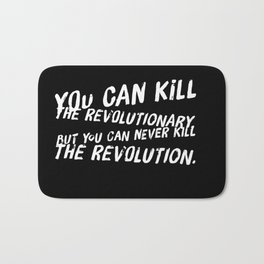 Can Never Kill The Revolution Bath Mat